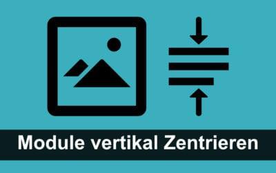 Vertikales Zentrieren von Moduleninhalten