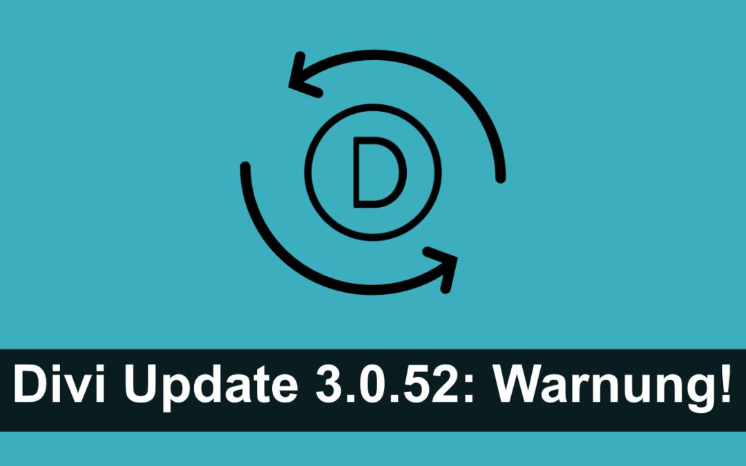 Divi Update (ab 3.0.52): Warnung