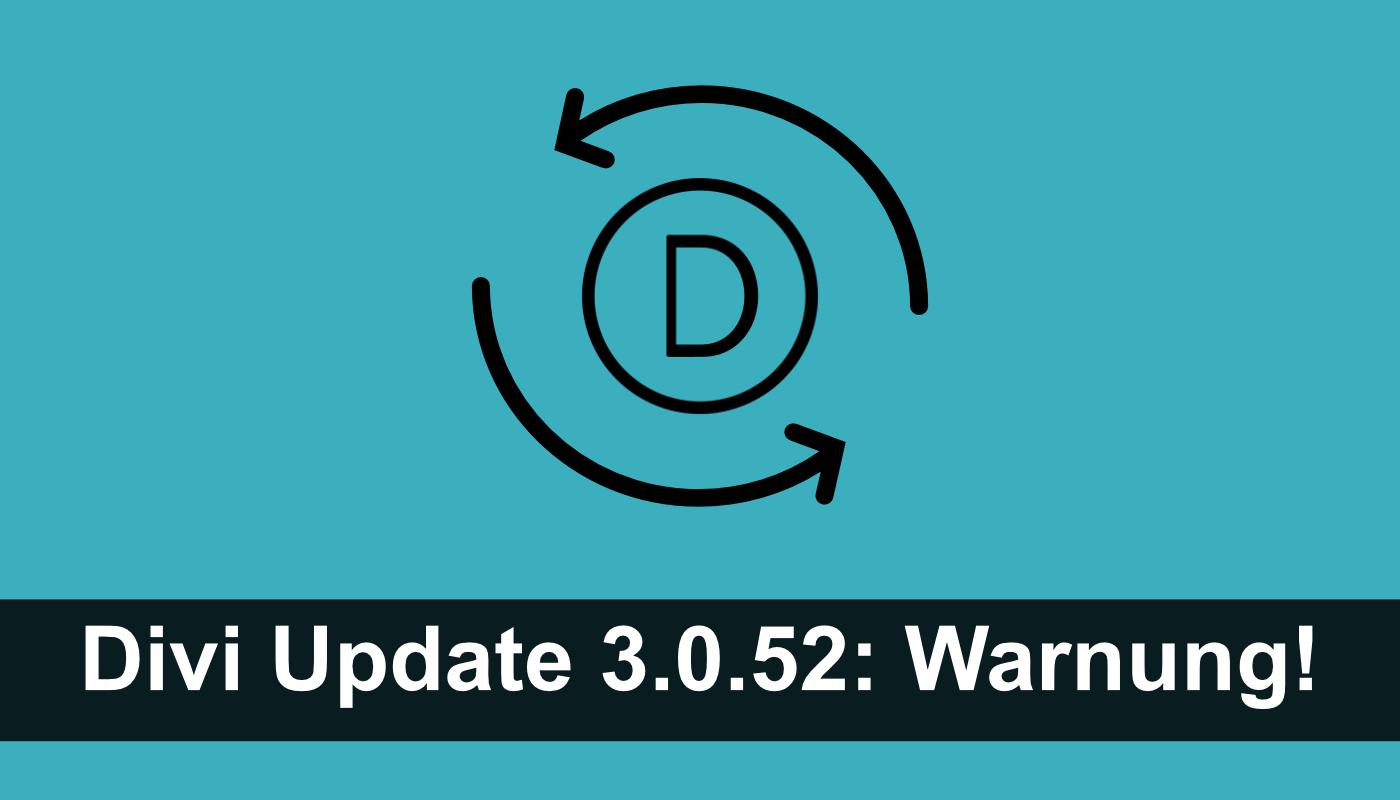 Divi Theme Update 3.0.52: Warnung