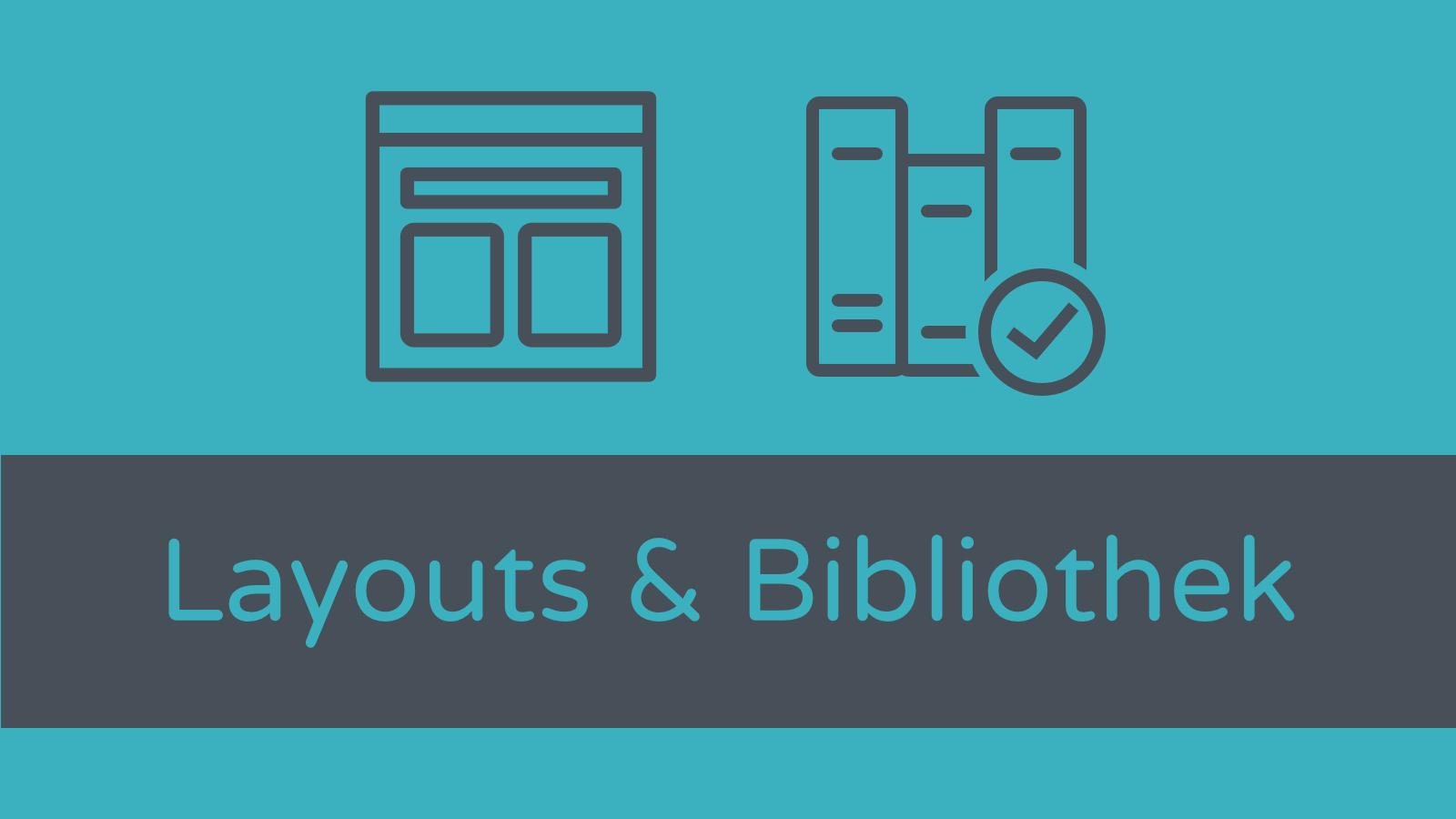 Divi Theme: Layouts und die Bibliothek