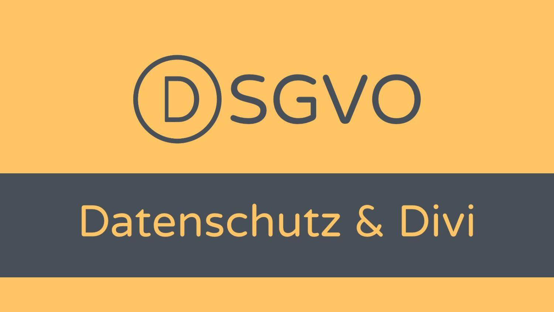 Divi Theme, DSGVO und Datenschutz-featured