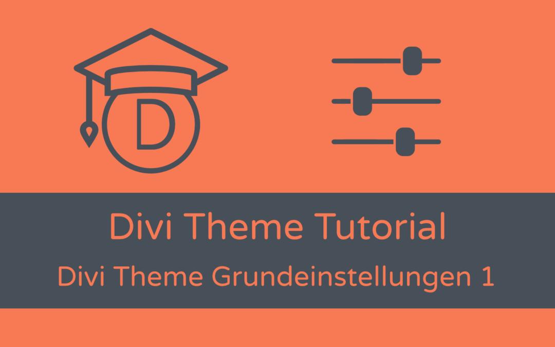 Grundeinstellungen: Divi Theme-Optionen (1)