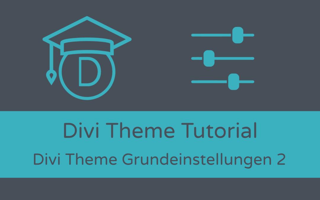 Grundeinstellungen: Divi Theme-Optionen (2)