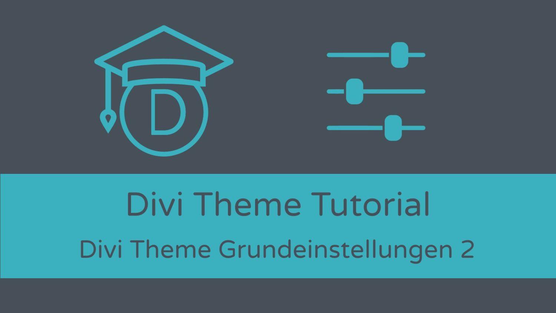 Divi Theme Tutorial: Grundeinstellungen 2