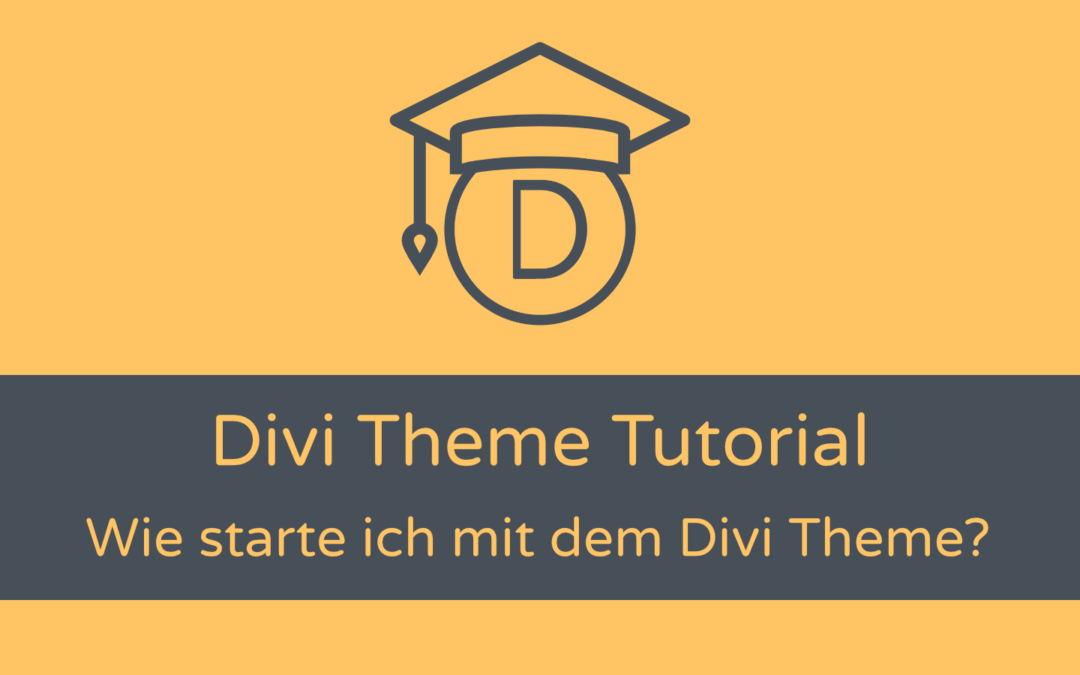 Divi Theme Tutorial