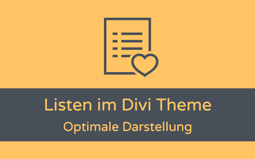Divi Theme: Listen optimal darstellen