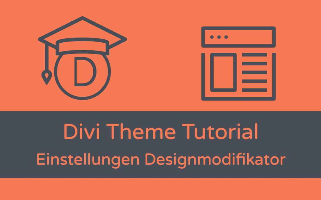 Divi Grundeinstellungen: Designmodifikator (Teil 1)
