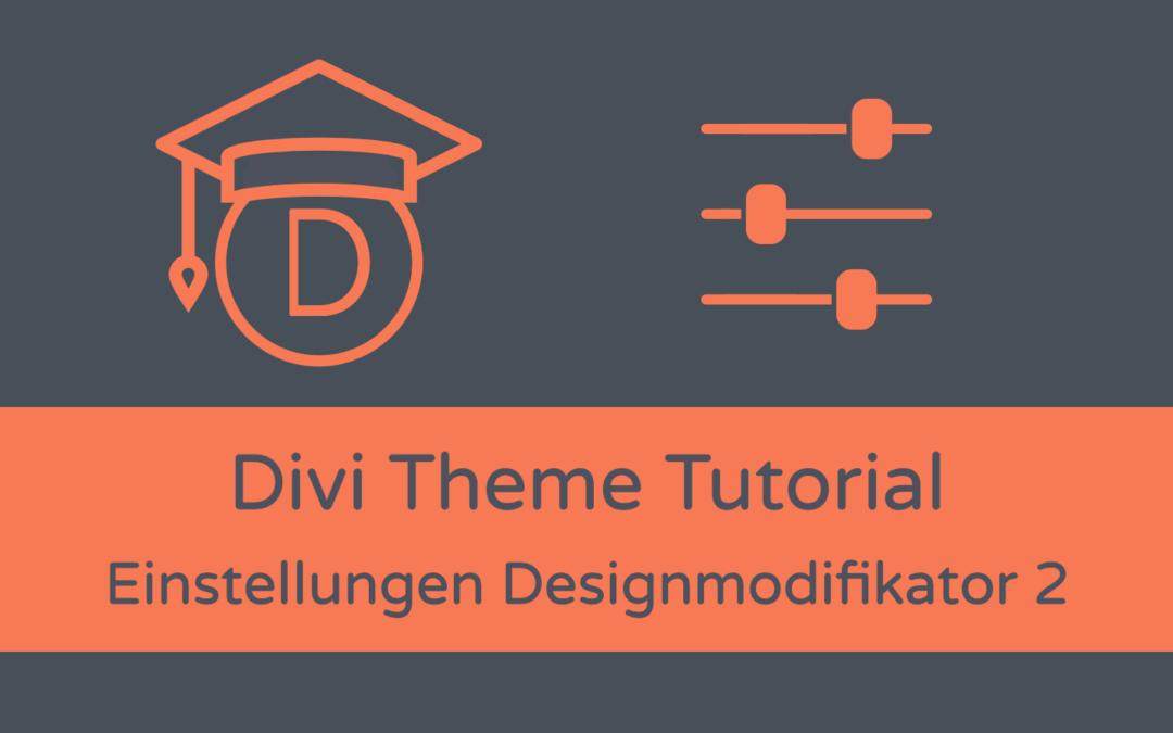 Divi Grundeinstellungen: Designmodifikator (Teil 2)