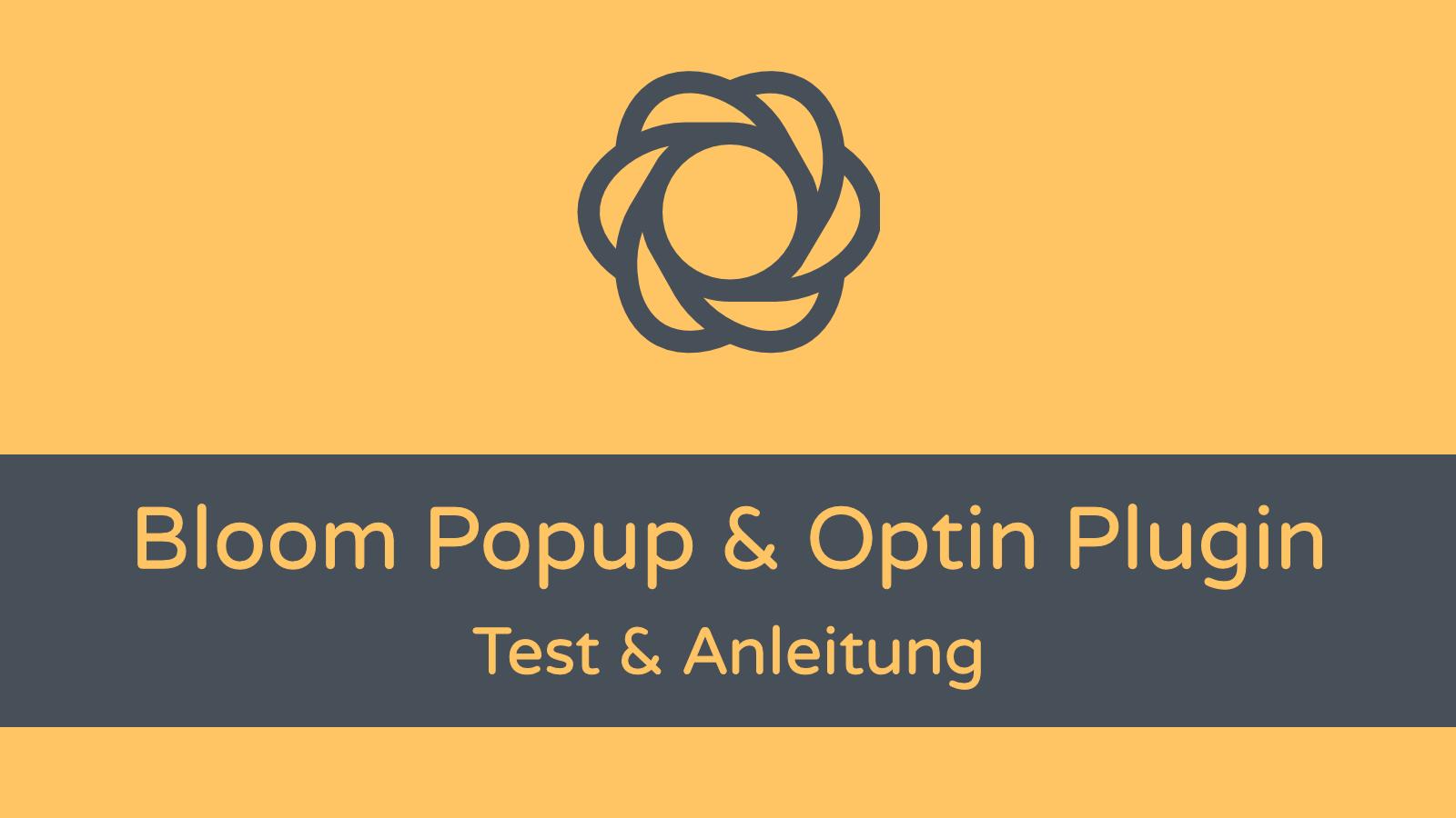 Bloom Popup Plugin: Test und Anleitung