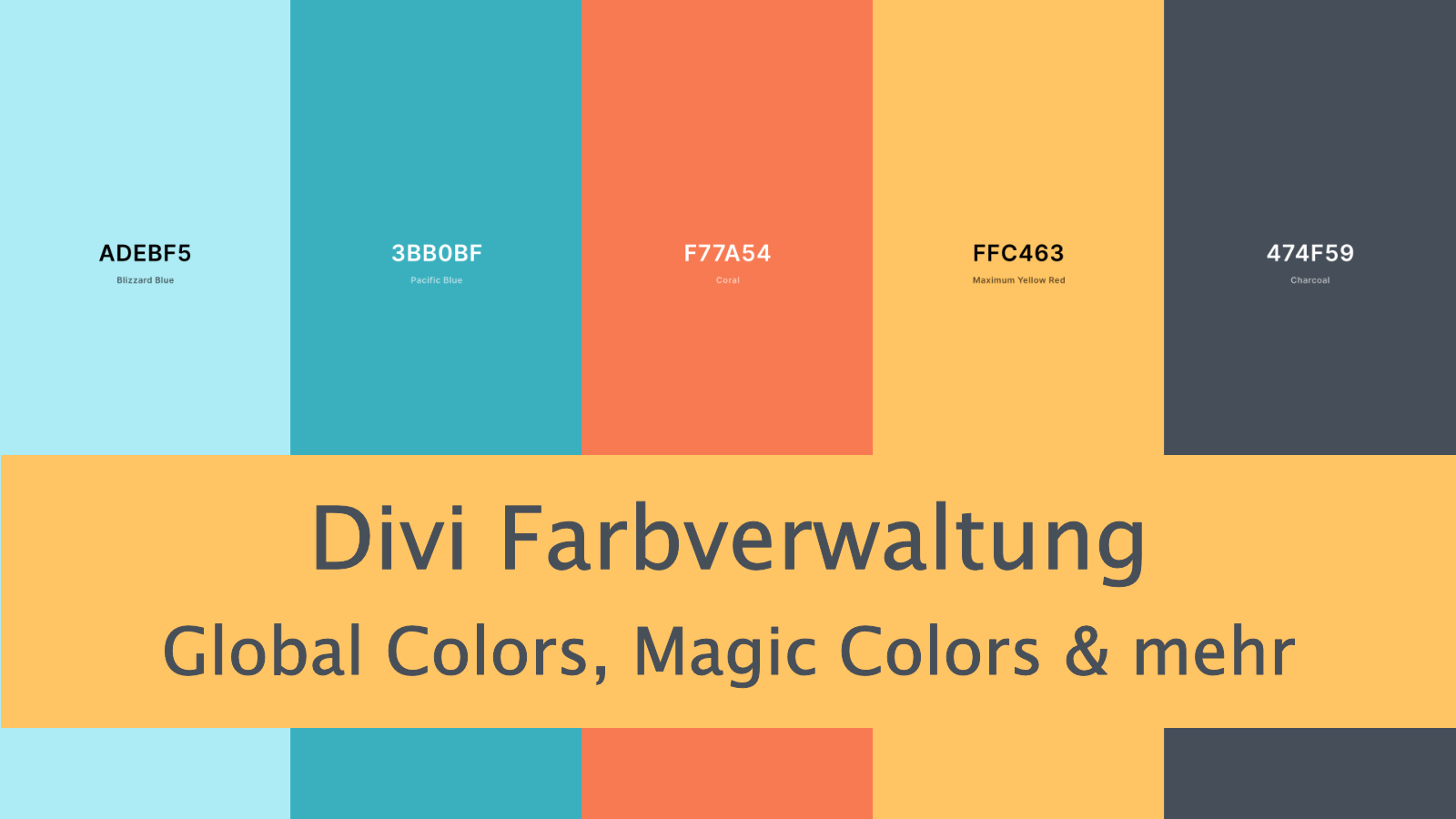 Divi Theme Farben: Global Colors, Magic Colors & mehr